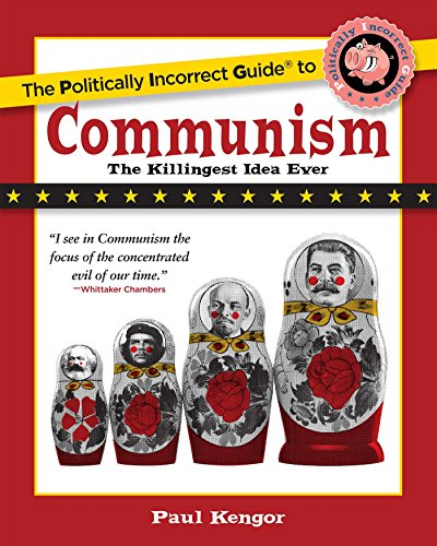 The Politically Incorrect Guide to Communism (The Politically Incorrect Guides) (English Edition)