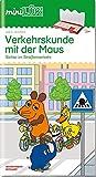 miniLÜK-Übungshefte: miniLÜK: Verkehrskunde mit der Maus