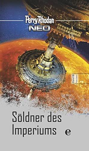 Perry Rhodan Neo 8: Söldner des Imperiums: Platin Edition Band 8