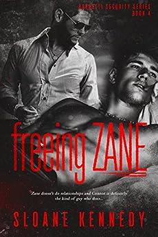 Freeing Zane (Barretti Security Series, Book 4) by [Sloane Kennedy]