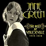 Jane Green The Best of Vaudeville 1920-1928