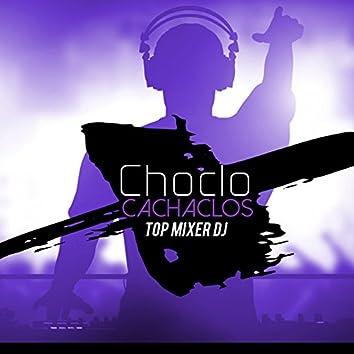 Choclo Cachaclos (Remix)