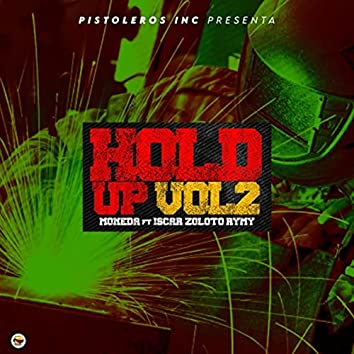 Hold Up, Vol. 2 (feat. Iscar Zoloto Rymy)