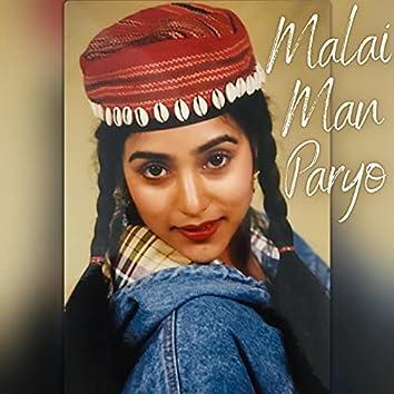 Malai Man Paryo