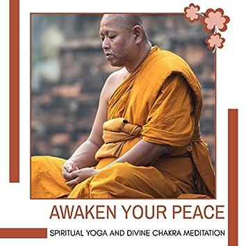 Awaken Your Peace - Spiritual Yoga And Divine Chakra Meditation