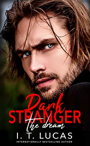 Dark Stranger The Dream (The Children Of The Gods Paranormal Romance Series Book 1)