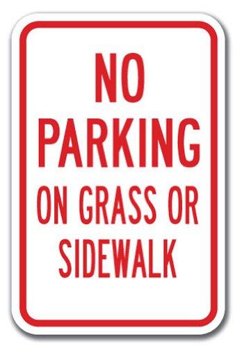 "No Parking On Grass Or Sidewalk Sign 12"" X 18"" Heavy Gauge Aluminum Signs"