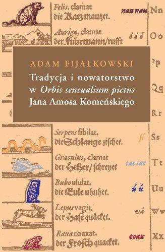Tradycja i nowatorstwo w Orbis sensualium pictus Jana Amosa Komenskiego