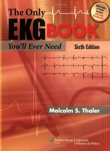 The Only EKG Book You'll Ever Need (Thaler, Only EKG Book...