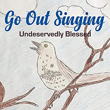Go out Singing