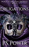 Obligations (World of the Young Ancients Book 3) (English Edition)