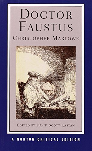 Doctor Faustus (Norton Critical Editions) by Marlowe, Christopher (2005) Paperback