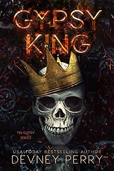 Gypsy King (Tin Gypsy Book 1) by [Devney Perry]
