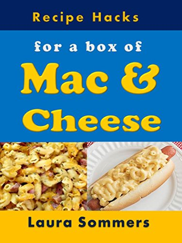Recipe Hacks for a Box of Mac & Cheese (English Edition)