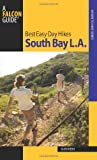 Best Easy Day Hikes South Bay L.A. (Best Easy Day Hikes Series)