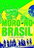 Moro No Brasil [USA] [DVD]