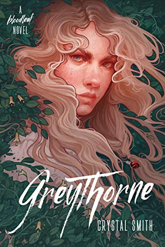 Greythorne (The Bloodleaf Trilogy Book 2) by [Crystal Smith]
