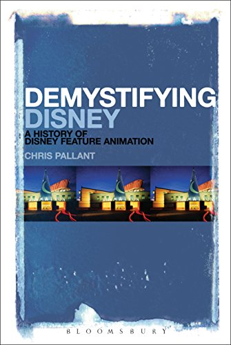 Demystifying Disney: A History of Disney Feature Animation (English Edition)