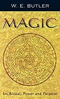 Magic: Its Ritual, Power and Purpose