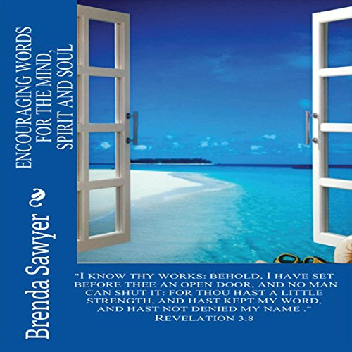 Encouraging Words for the Mind, Spirit and Soul audiobook cover art