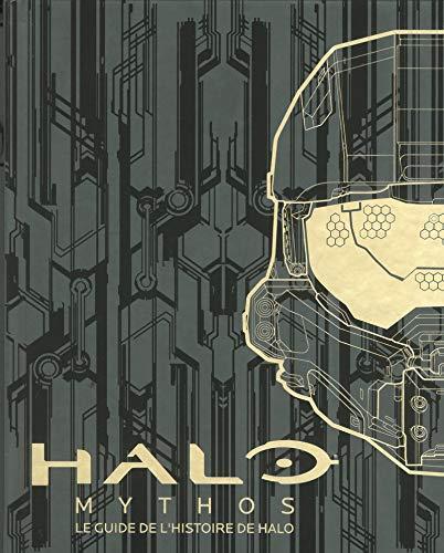 Halo Mythos - Le guide de l'histoire de Halo