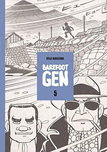 Barefoot Gen: The Never-Ending War