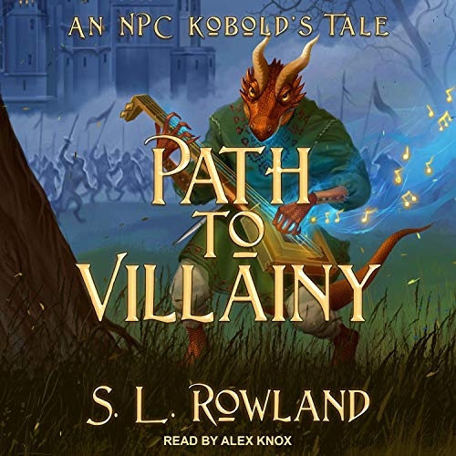 Path to Villainy Audiobook By S.L. Rowland cover art