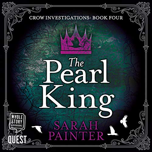 The Pearl King: Crow Investigations, Book 4