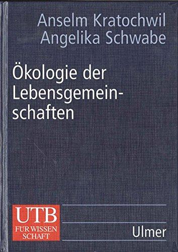 Ökologie der Lebensgemeinschaften: Biozönologie