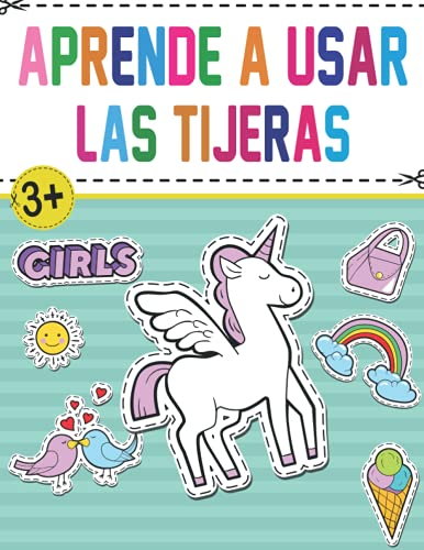 Aprende a usar las tijeras: Libro de actividades Un divertido cuaderno para que los más pequeños aprendan a recortar, pegar y colorear con bonitos dibujos de animales , para niños de 3 a 8 años