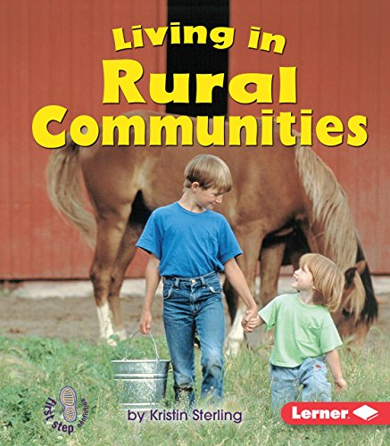 Compare Textbook Prices for Living in Rural Communities First Step Nonfiction -- Communities Illustrated Edition ISBN 9780822586142 by Sterling, Kristin
