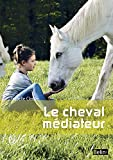 Le cheval médiateur