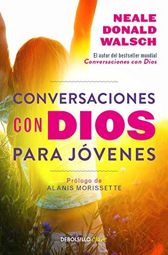 Conversaciones con Dios para jovenes (CONVERSATIONS WITH GOD)