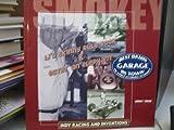 LI'L SKINNY RULE BOOK & EATIN' AN ELEPHANT: BEST DAMN GARAGE IN TOWN...THE WORLD ACCORDING TO SMOKEY (VOLUME 3)