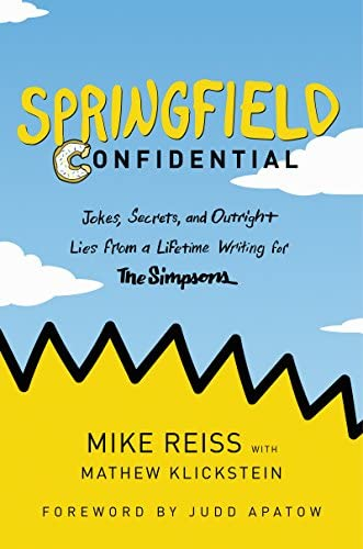 Springfield Confidential Jokes Secrets and Outright Lies from a Lifetime Writing for The Simpsons product image