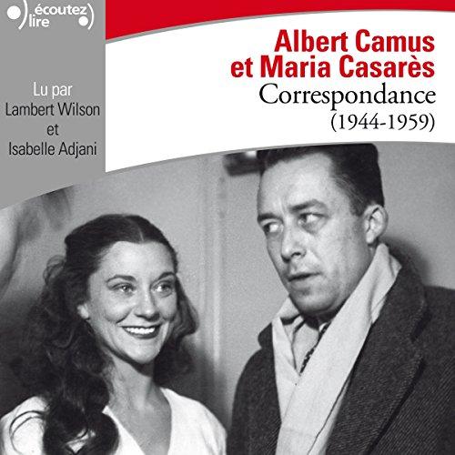 ALBERT CAMUS ET MARIA CASARÈS - CORRESPONDANCE 1944-1959 [2018] [MP3 256KBPS]