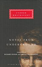 Notes From The Underground (Everyman's Library) by Fyodor Dostoevsky (4-Mar-2004) Hardcover