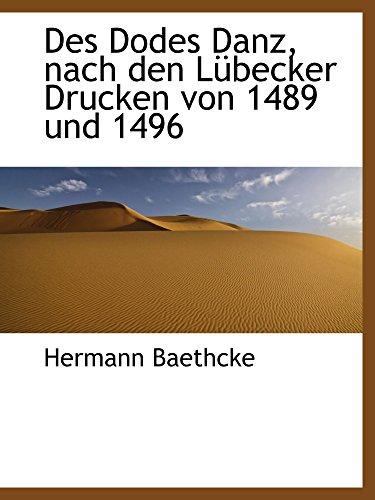 Des Dodes Danz, nach den Lübecker Drucken von 1489 und 1496