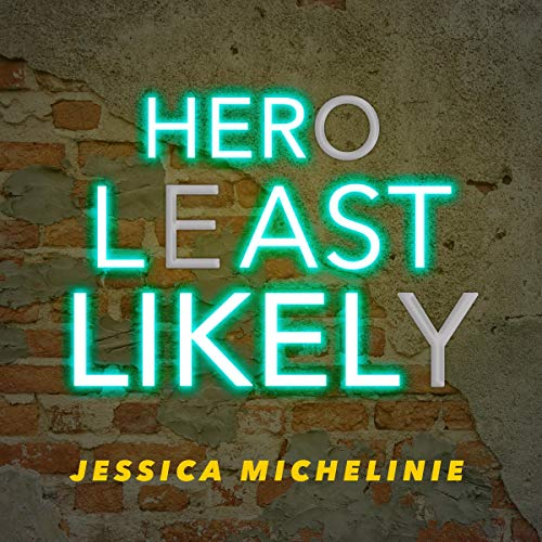 Hero Least Likely audiobook cover art