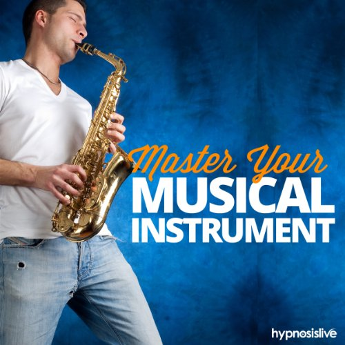Master Your Musical Instrument Hypnosis cover art