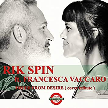 Freed from Desire (feat. Francesca Vaccaro)