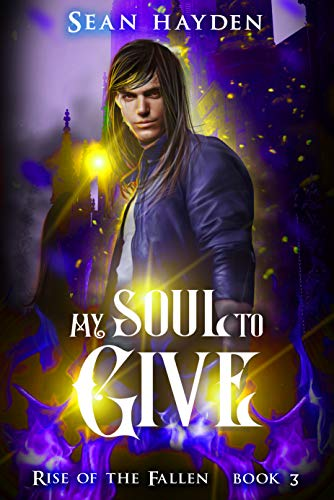 My Soul to Give (Rise of the Fallen Book 3)
