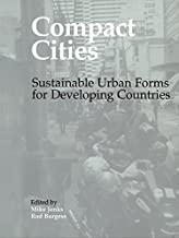 Compact Cities: Sustainable Urban Forms for Developing Countries (Compact City)