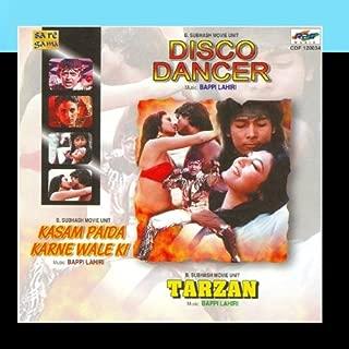 Disco Dancer/Tarzan/Kasam Paida Karnewale Ki