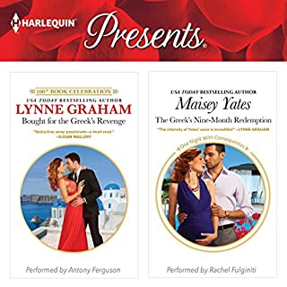 Bought for the Greek's Revenge & The Greek's Nine-Month Redemption                   By:                                                                                                                                 Lynne Graham,                                                                                        Maisey Yates                               Narrated by:                                                                                                                                 Antony Ferguson,                                                                                        Rachel Fulginiti                      Length: 10 hrs and 44 mins     7 ratings     Overall 4.4