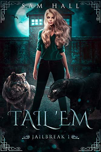Tail 'Em (Jailbreak Book 1)