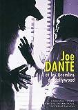 Joe Dante et les Gremlins de Hollywood by Bill Krohn(1999-08-14) - Cahiers du cinéma - 01/01/1999