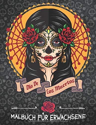 Dia de los Muertos: Malbuch für Erwachsene