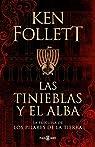 Las tinieblas y el alba par Follett