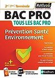 Prévention Santé Environnement - Bac pro (2ème/1ère/Term) - (Guide Réflexe N° 22) - 2020
